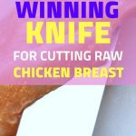 The Best Knife To Cut Raw Chicken Breast