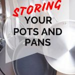 How to Store Pots and Pans Neatly