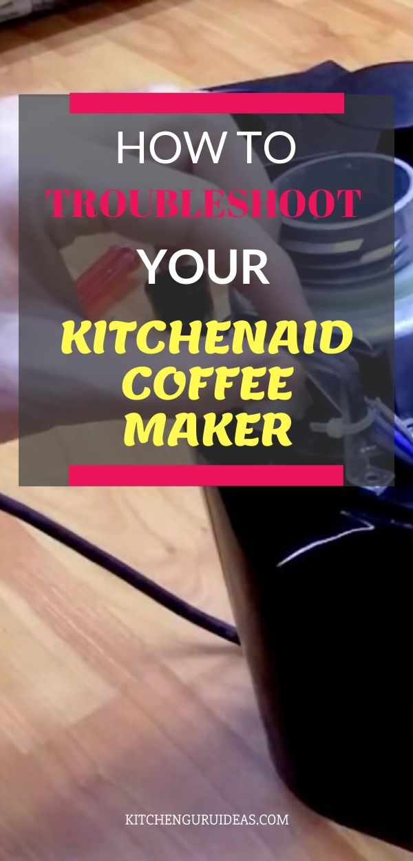 5 Tips for Troubleshooting your KitchenAid Coffee Maker