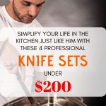 Best Knife Sets Under $200 That Sweep Away The Competition