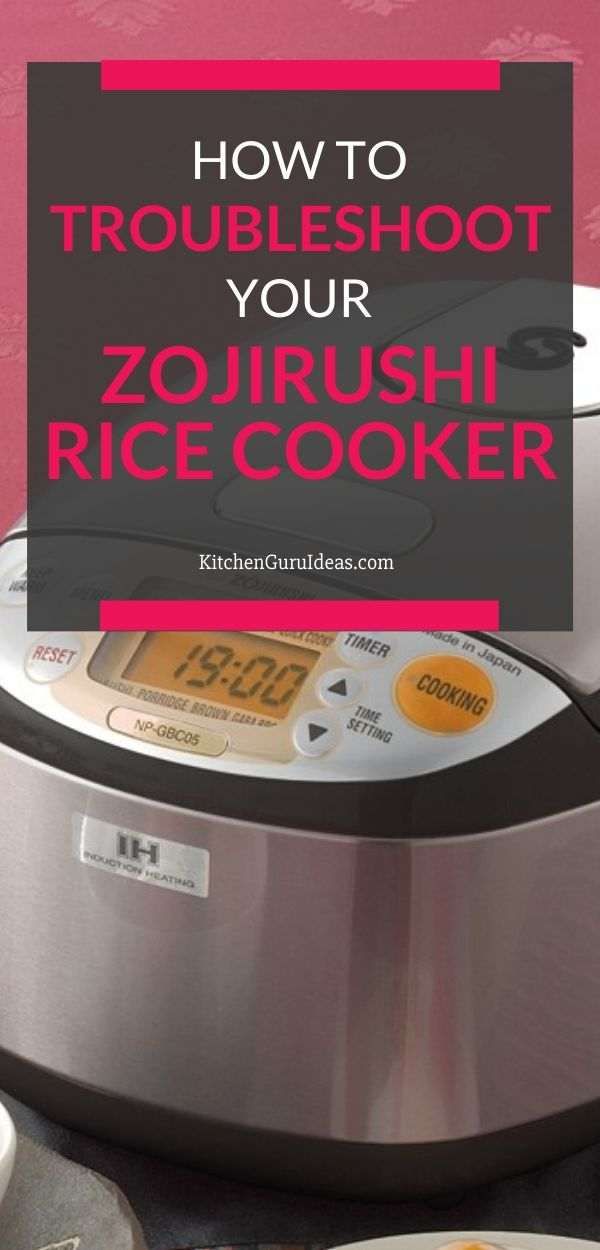 Zojirushi Rice Cooker Troubleshooting Tips