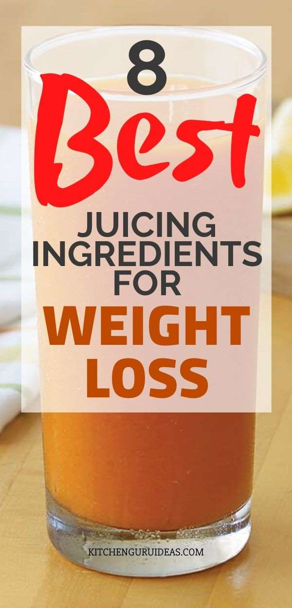 best juicing ingredients for weight loss