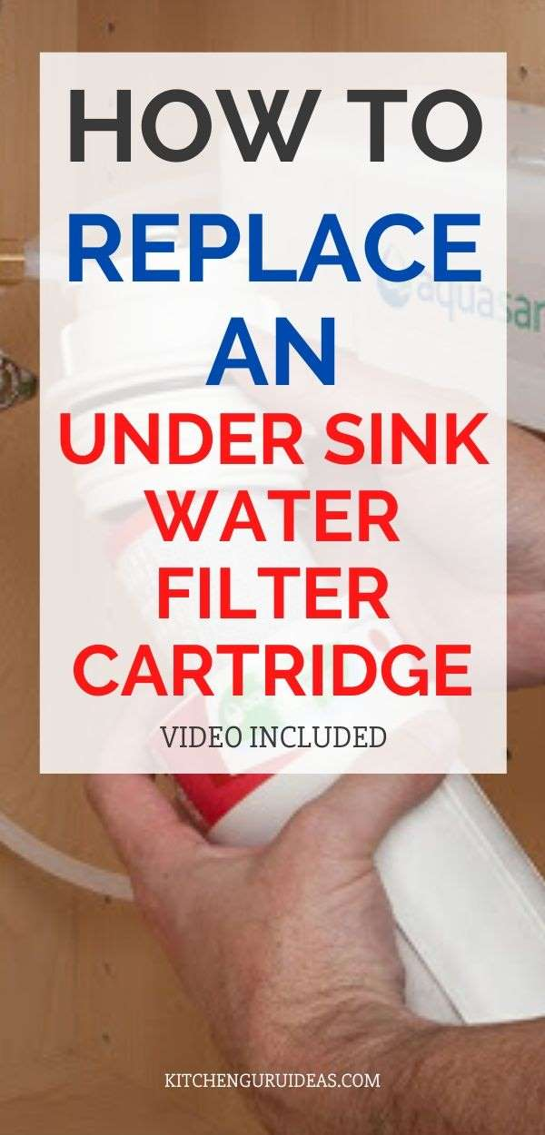 how to replace an under sink water filter cartridge