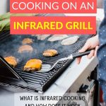 how does cooking on infrared grill work